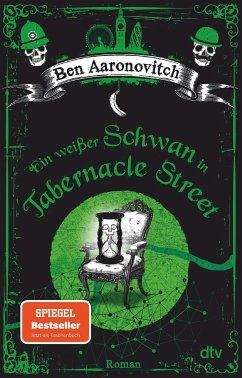Ein weißer Schwan in Tabernacle Street / Peter Grant Bd.8 - Aaronovitch, Ben