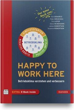 Happy to work here - DeMarco, Tom;Hruschka, Peter;Lister, Tim
