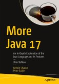 More Java 17: An In-Depth Exploration of the Java Language Its Features