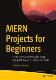 Mern Projects for Beginners: Create Five Social Web Apps Using Mongodb, Express.Js, React, and Node
