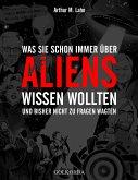 Was Sie schon immer über Aliens wissen wollten