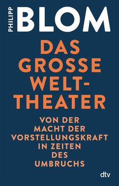 Das große Welttheater - Blom, Philipp