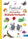 Frederick und seine Freunde: Mein großes Bildwörterbuch