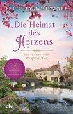 Die Heimat des Herzens / Die Frauen von Hampton Hall Bd.3