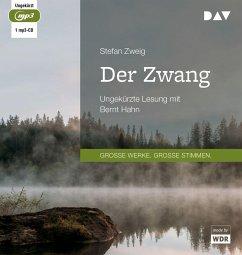 Der Zwang, 1 Audio-CD, 1 MP3 - Zweig, Stefan