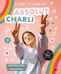 Absolut Charli - Hinter den Kulissen - D'Amelio, Charli