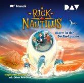 Alarm in der Delfin-Lagune / Rick Nautilus Bd.3 (2 Audio-CDs)