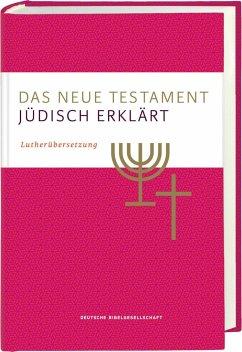 Das Neue Testament - jüdisch erklärt. Lutherübersetzung mit Kommentaren. Infos & Essays zum jüdischen Glauben und zur jüdischen Geschichte. Grundlagenwerk zum Verständnis von Judentum und Christentum.