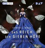 Silbernes Feuer / Das Reich der sieben Höfe Bd.5 (3 MP3-CDs)