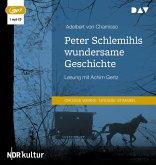 Peter Schlemihls wundersame Geschichte, 1 Audio-CD, 1 MP3