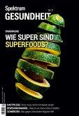 Spektrum Gesundheit- Wie super sind Superfoods?