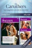 Die Caruthers - Sexy Junggesellen und wilde Herzensbrecher (3-teilige Serie) (eBook, ePUB)
