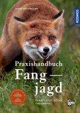 Praxishandbuch Fangjagd (eBook, PDF)