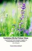 Tumbuhan Herbal Dalam Islam Yang Berkhasiat Untuk Mengusir Gangguan Jin & Menyembuhkan Serangan Ilmu Hitam Edisi Bilingual (eBook, ePUB)