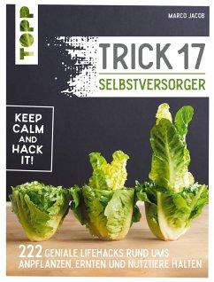 Trick 17 - Selbstversorger (eBook, ePUB) - Jacob, Marco