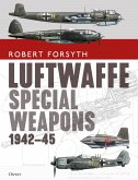 Luftwaffe Special Weapons 1942-45 (eBook, ePUB)
