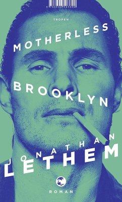 Motherless Brooklyn (Mängelexemplar) - Lethem, Jonathan