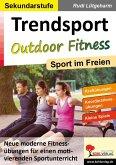 Trendsport Outdoor Fitness (eBook, PDF)