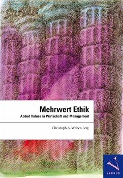 Mehrwert Ethik (eBook, PDF) - Weber-Berg, Christoph A.
