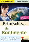 Erforsche ... die Kontinente (eBook, PDF)