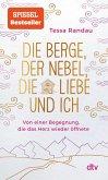 Die Berge, der Nebel, die Liebe und ich (eBook, ePUB)