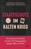 Staatsschutz im Kalten Krieg (eBook, ePUB)