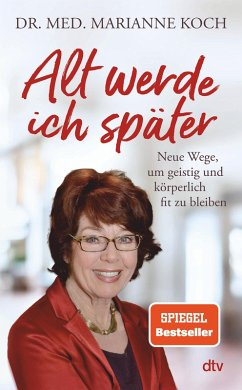 Alt werde ich später (eBook, ePUB) - Koch, Marianne