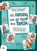 Ich, Odysseus, und die Bande aus Troja (eBook, ePUB)