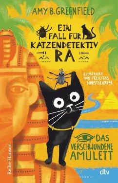 Ein Fall für Katzendetektiv Ra, Das verschwundene Amulett (eBook, ePUB) - Greenfield B., Amy