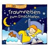 Die 30 besten Traumreisen zum Einschlafen, 3 Audio-CD