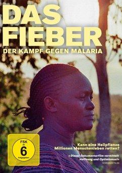 Das Fieber - Der Kampf gegen Malaria - Namyalo,Rehema/Mukabana,Richard/Ogwang,Patr