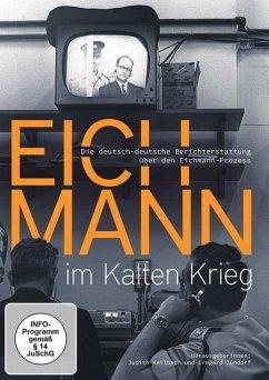 Eichmann im Kalten Krieg