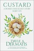 Custard: A Romeo and Juliet Story (Sort Of) (eBook, ePUB)