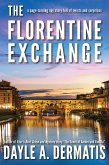 The Florentine Exchange: A Page-Turning Spy Story Full of Twists and Turns (eBook, ePUB)
