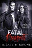 A Fatal Prospect (River Reapers MC, #3) (eBook, ePUB)