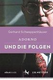 Adorno und die Folgen