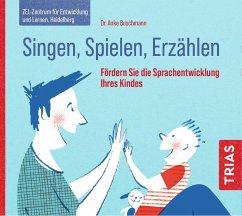 Singen, Spielen, Erzählen - Buschmann, Anke