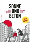 Sonne und Beton - Die Graphic Novel (eBook, ePUB)