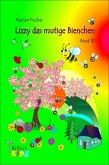 Lizzy das mutige Bienchen (eBook, ePUB)