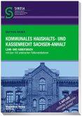 Kommunales Haushalts- und Kassenrecht Sachsen-Anhalt
