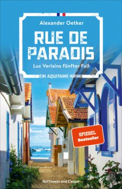 Rue de Paradis / Luc Verlain Bd.5 - Oetker, Alexander