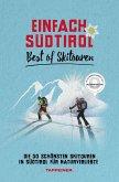 Einfach Südtirol: Best of Skitouren