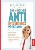 Das 4-Wochen-Anti-Entzündungsprogramm