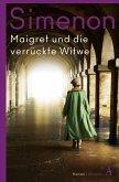 Maigret und die verrückte Witwe / Kommissar Maigret Bd.72