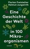 Eine Geschichte der Welt in 100 Mikroorganismen (eBook, ePUB)