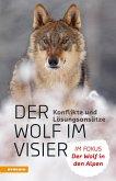 Mit dem Wolf leben - Konflikte und Lösungsansätze