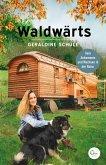 Waldwärts (eBook, ePUB)