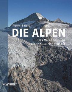 Die Alpen (eBook, ePUB) - Bätzing, Werner