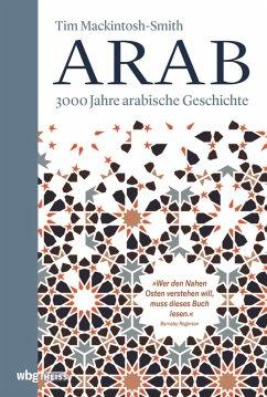Arab (eBook, ePUB) - Mackintosh-Smith, Tim