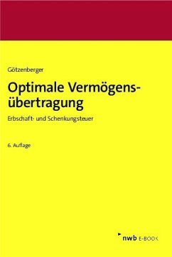Optimale Vermögensübertragung (eBook, PDF) - Götzenberger, Anton-Rudolf